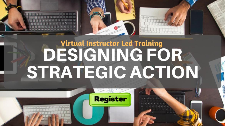Designing For Strategic Action