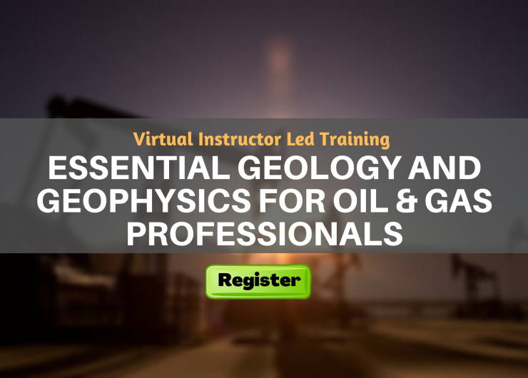 Essential Geology and Geophysics for Oil & Gas Professionals (VILT)