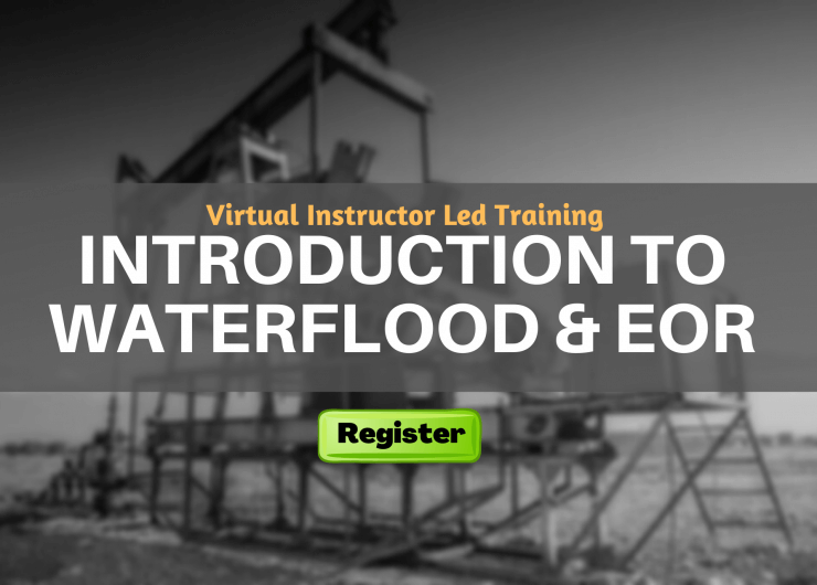 Introduction to Waterflood & EOR (VILT)