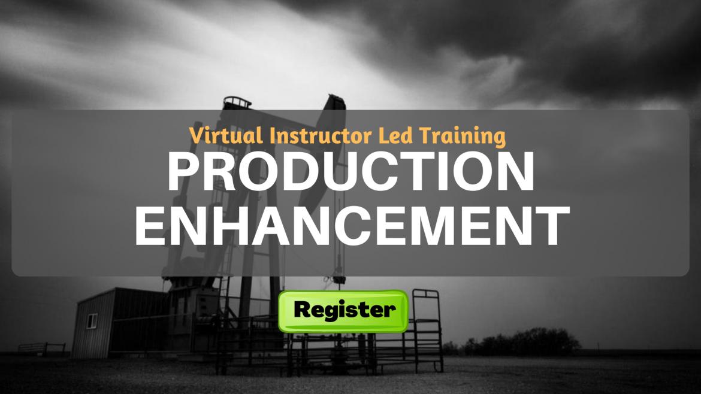 Production Enhancement (VILT)