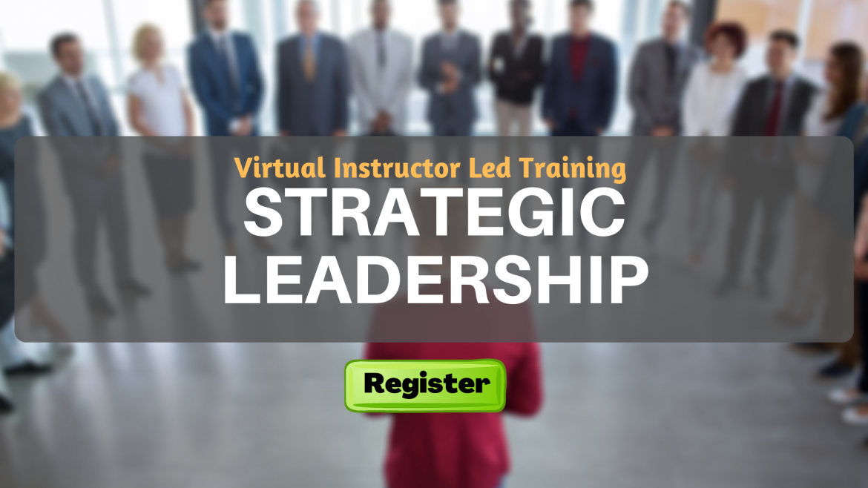 Strategic Leadership and Management (VILT)
