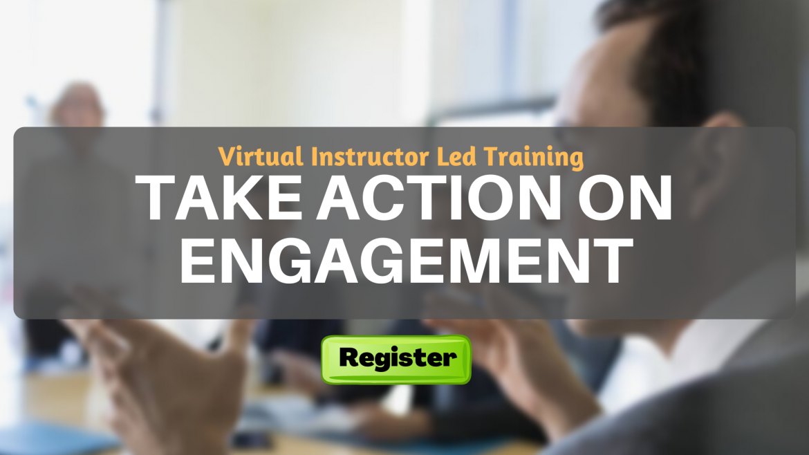 Take Action on Engagement